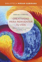 Creatividad para reinventar tu vida