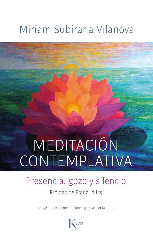 Meditación Contemplativa: Presencia, gozo y silencio